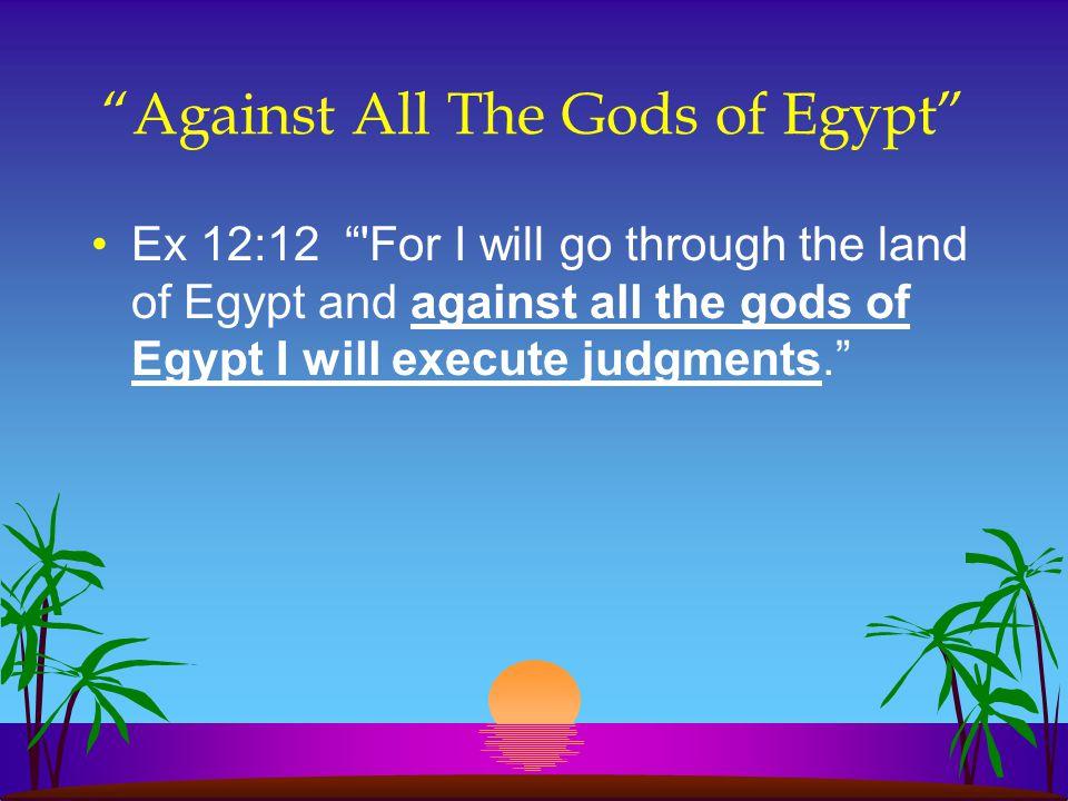 Against All The Gods of Egypt