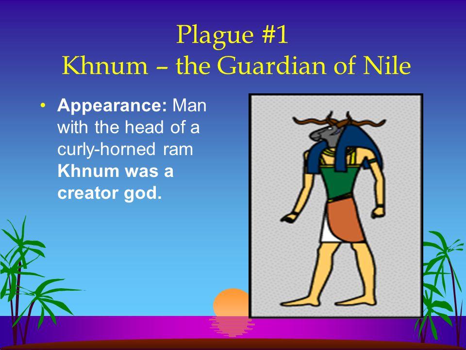 Plague #1 Khnum – the Guardian of Nile