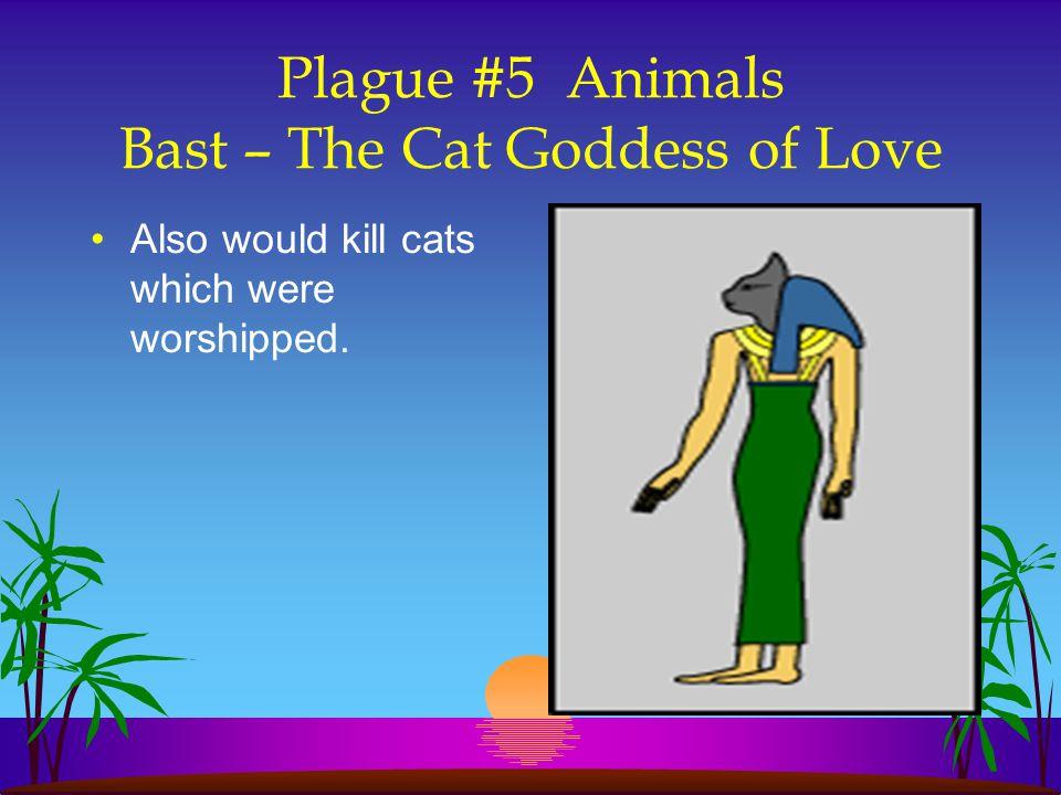 Plague #5 Animals Bast – The Cat Goddess of Love