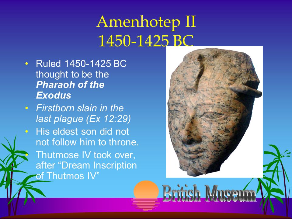Amenhotep II 1450-1425 BC British Museum