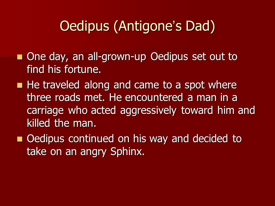 Oedipus (Antigone's Dad)
