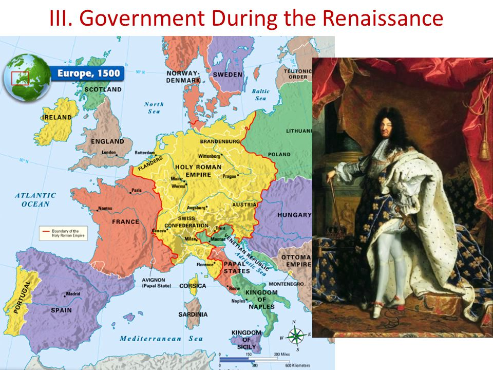 III. Government During the Renaissance