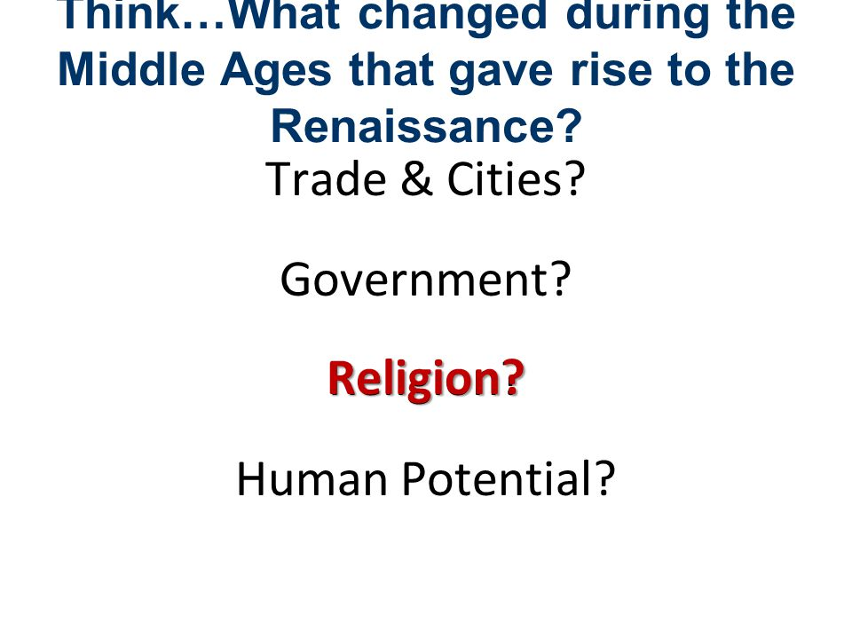 Trade & Cities Government Religion Human Potential