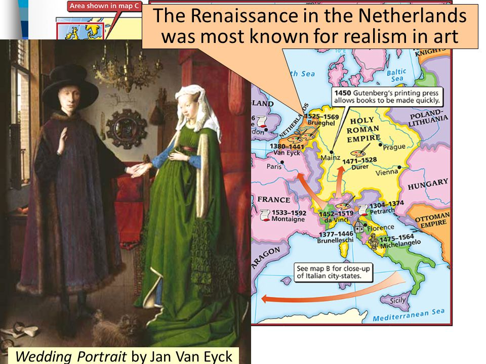 The Renaissance in the Netherlands was most known for realism in art