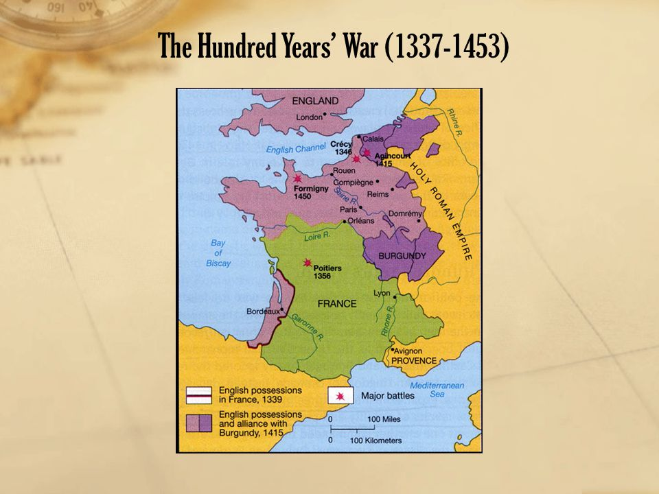 The Hundred Years' War (1337-1453)