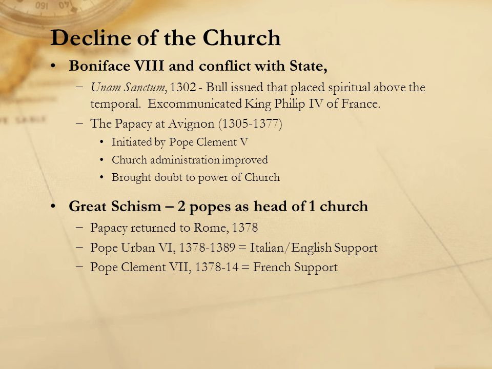 Decline of the Church Boniface VIII and conflict with State,