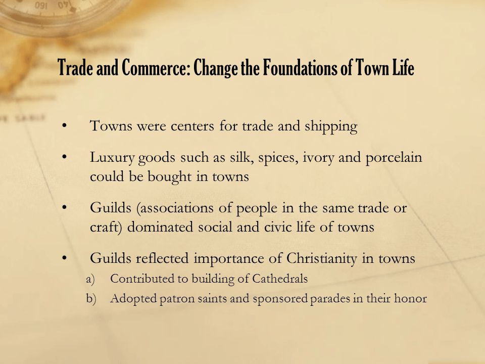 Trade and Commerce: Change the Foundations of Town Life