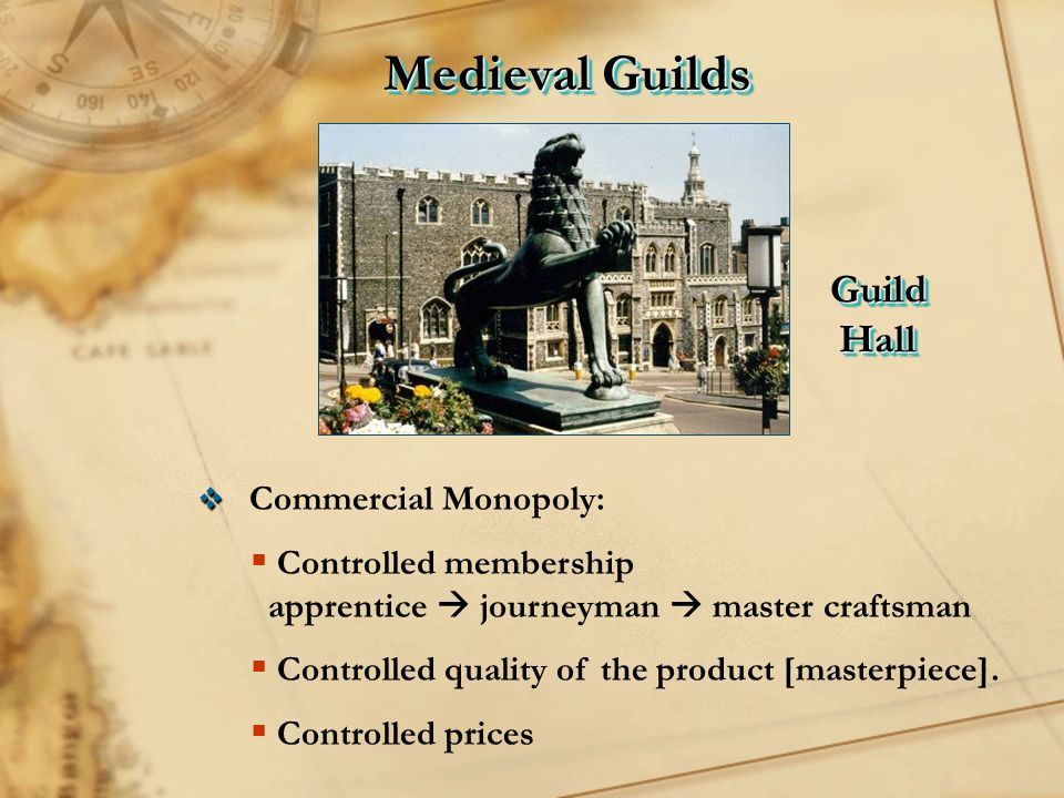 Medieval Guilds Guild Hall