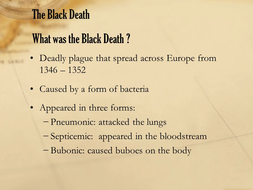 The Black Death What was the Black Death