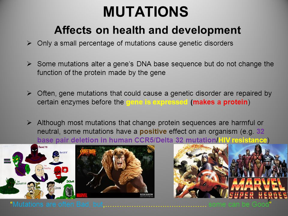 MUTATIONS Affects on health and development