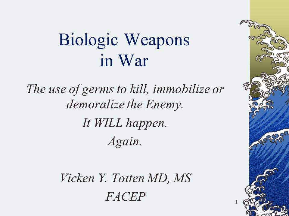 Biologic Weapons in War