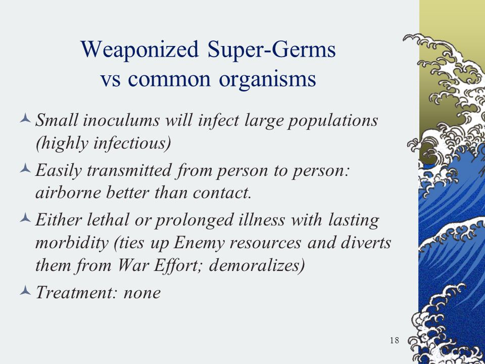 Weaponized Super-Germs vs common organisms
