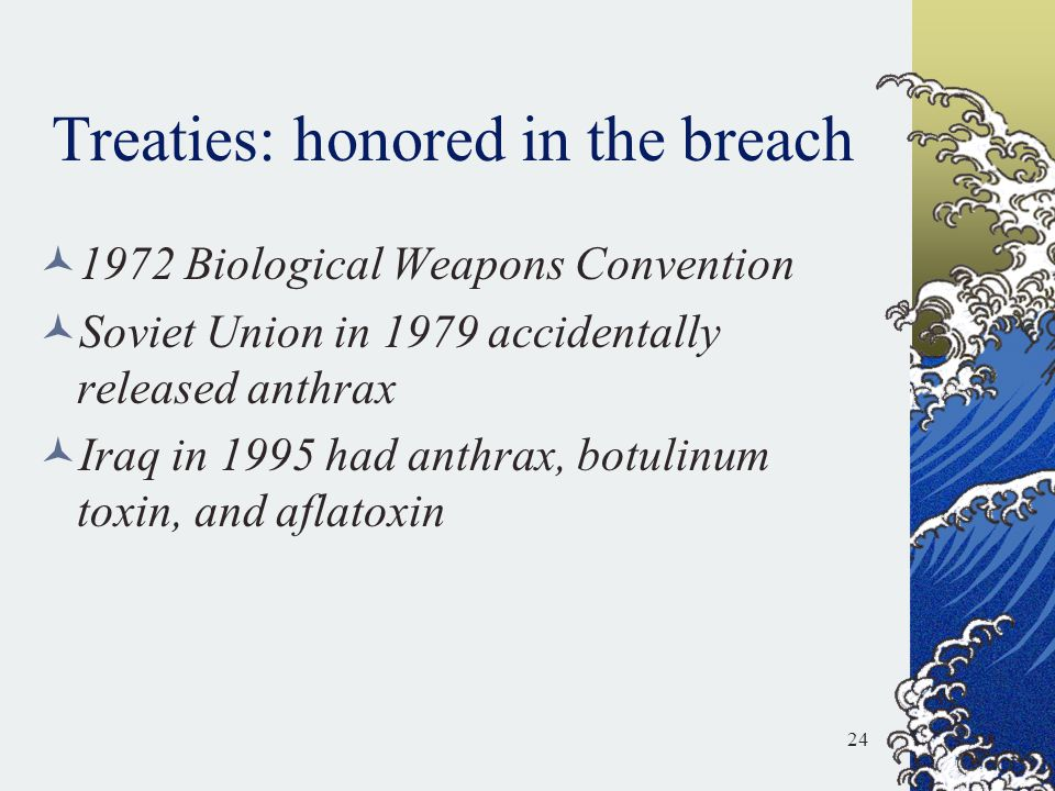 Treaties: honored in the breach