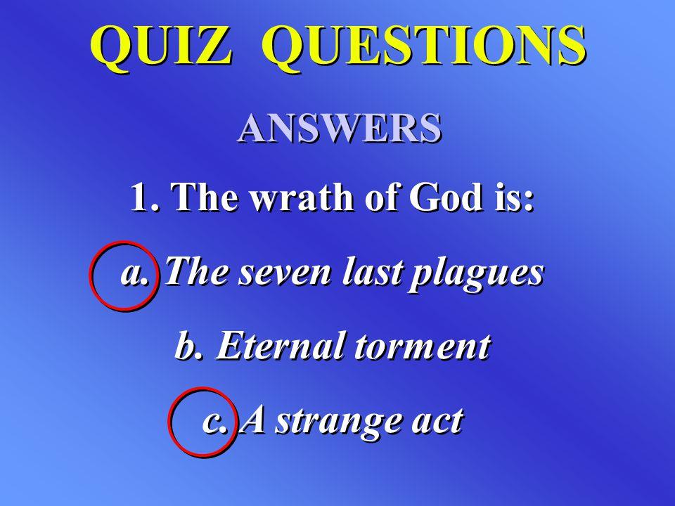 a. The seven last plagues