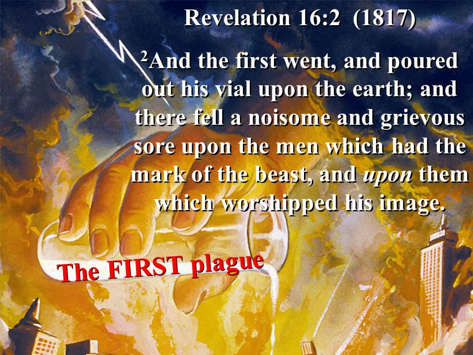 The FIRST plague Revelation 16:2 (1817)
