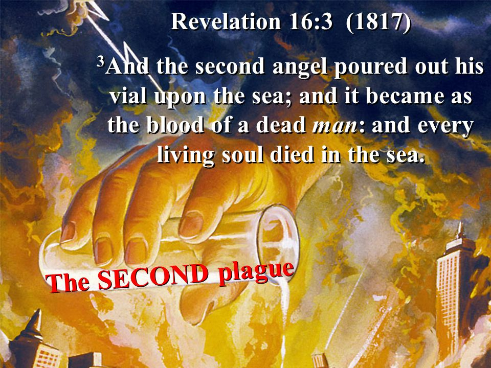 The SECOND plague Revelation 16:3 (1817)