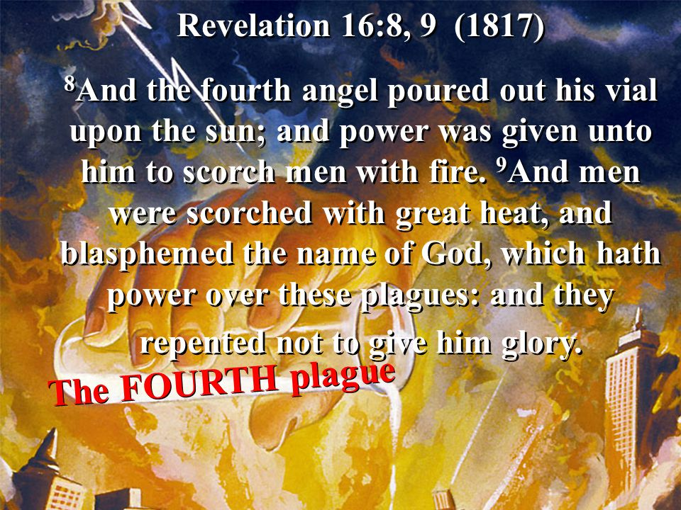 The FOURTH plague Revelation 16:8, 9 (1817)