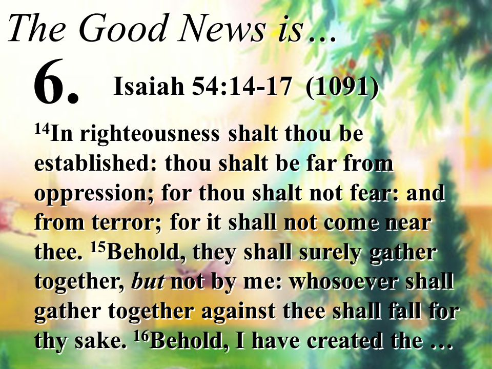 6. The Good News is… Isaiah 54:14-17 (1091)