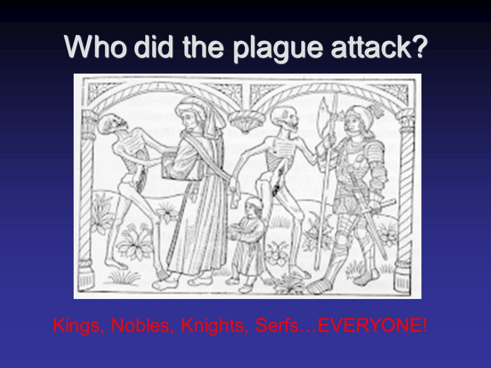 Who did the plague attack