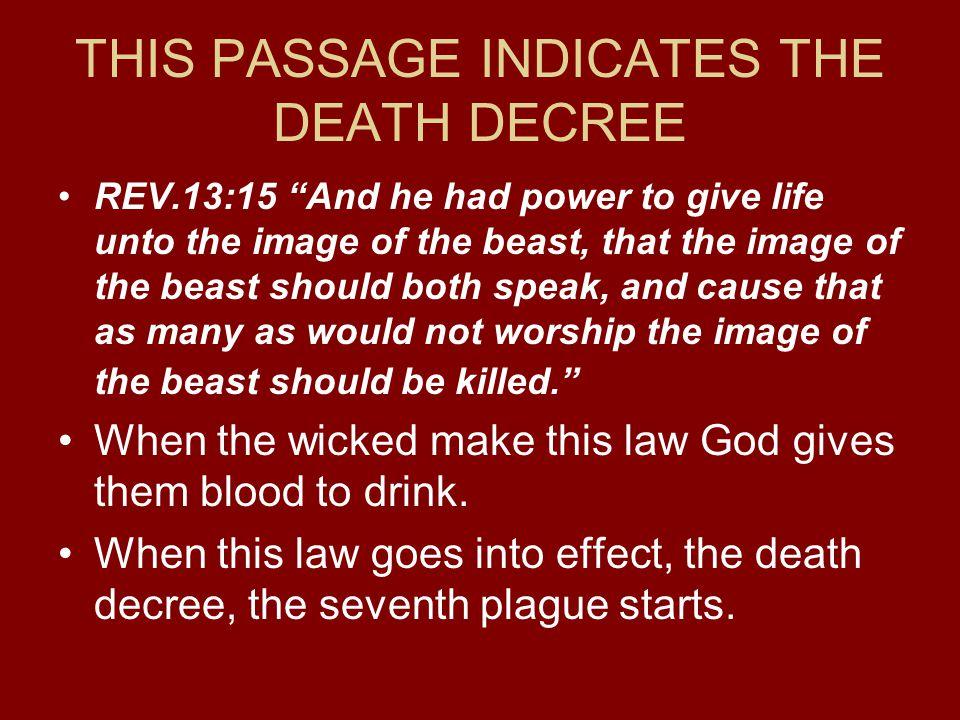 THIS PASSAGE INDICATES THE DEATH DECREE