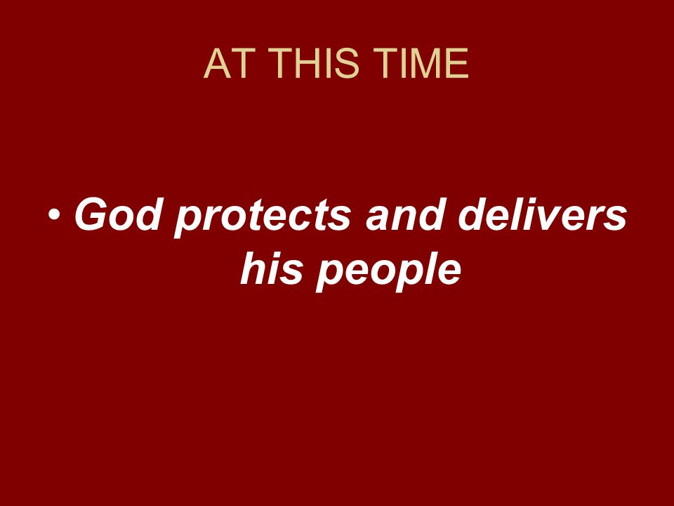 God protects and delivers his people