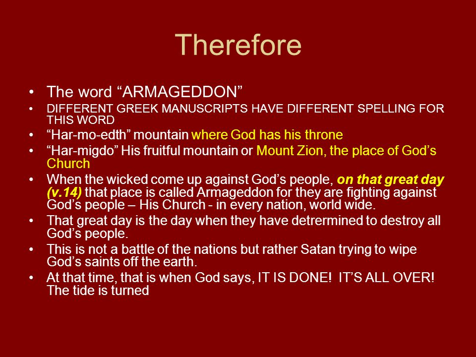 Therefore The word ARMAGEDDON