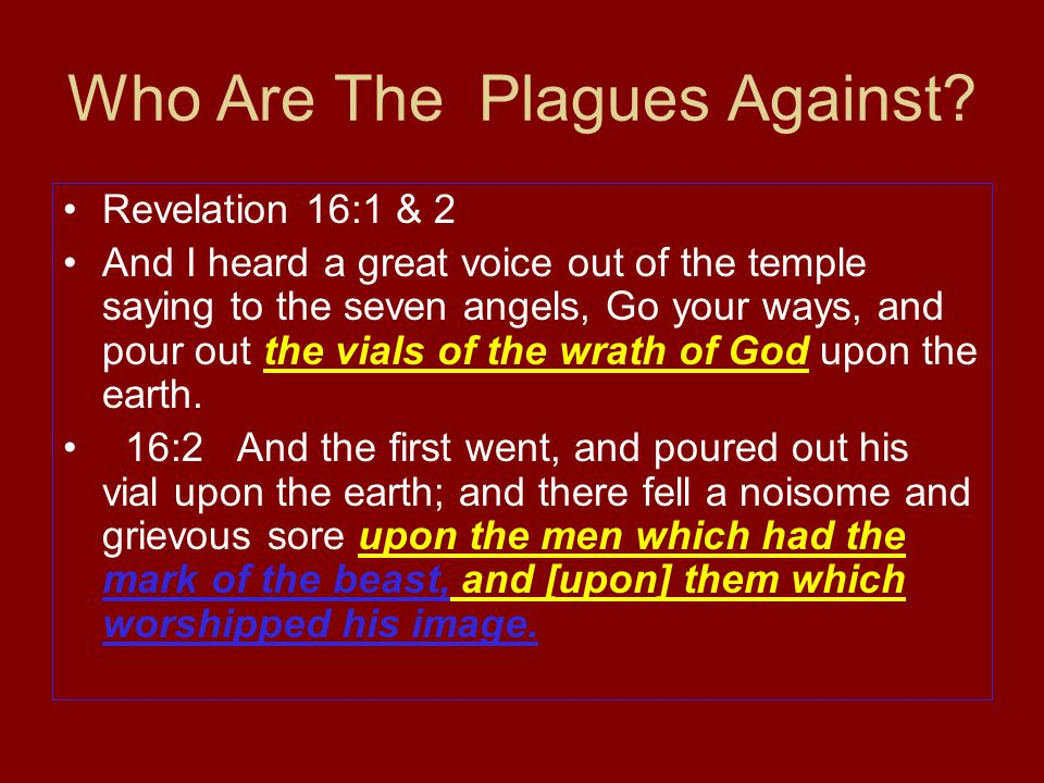 Who Are The Plagues Against