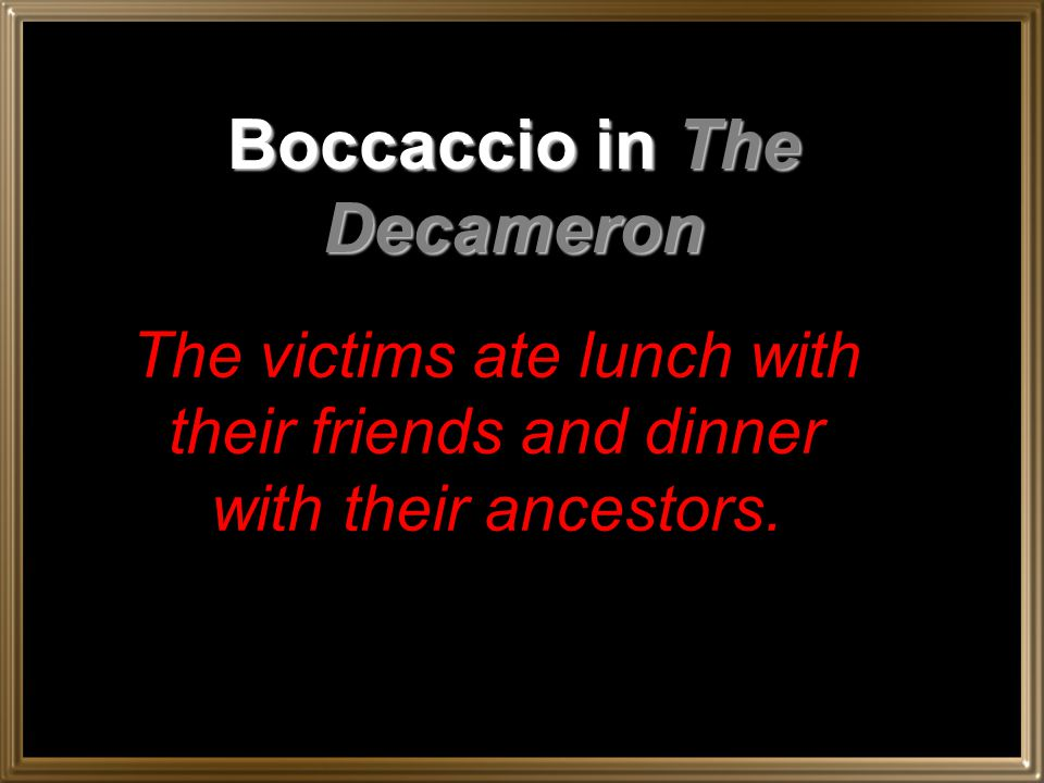 Boccaccio in The Decameron