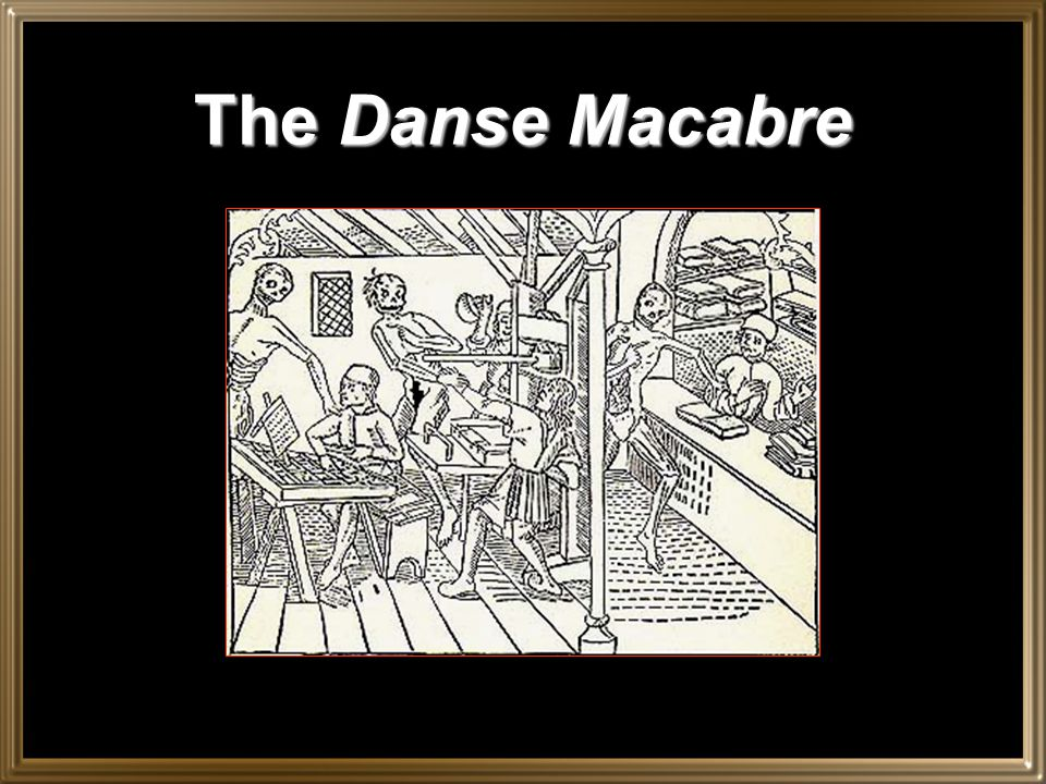 The Danse Macabre