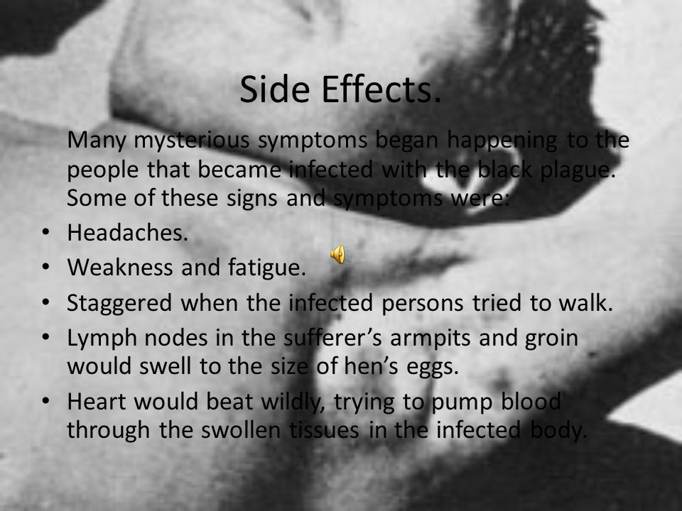 Side Effects.