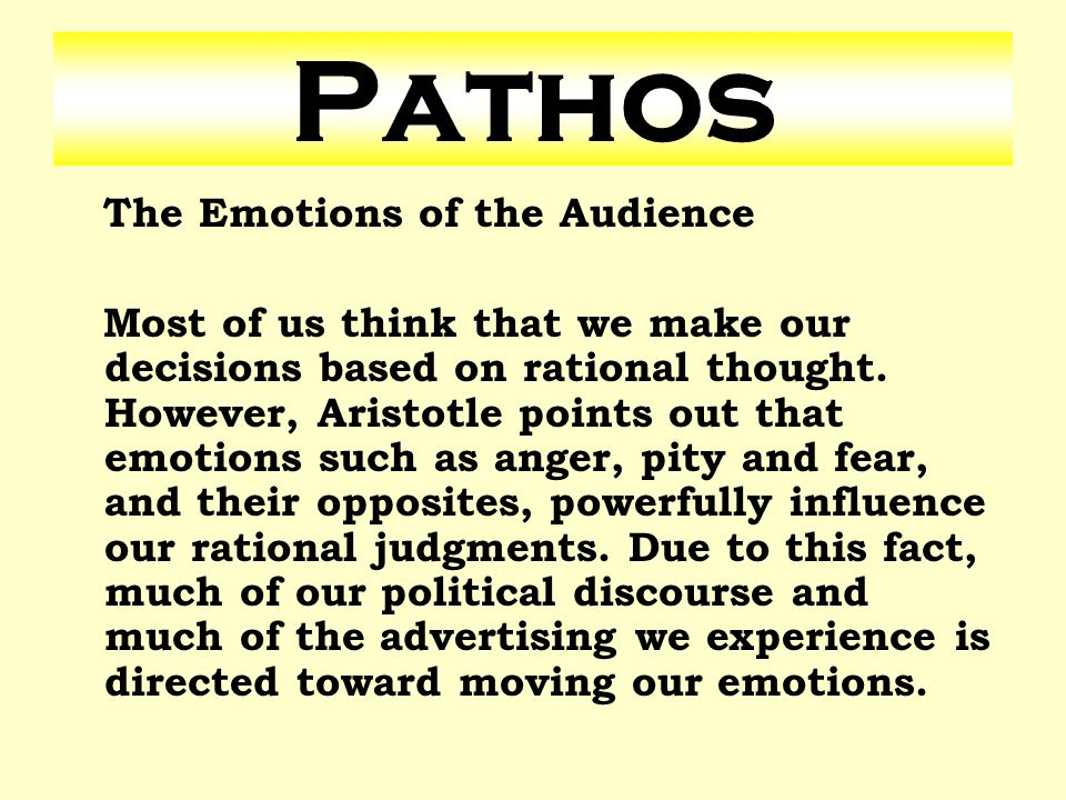 Pathos The Emotions of the Audience