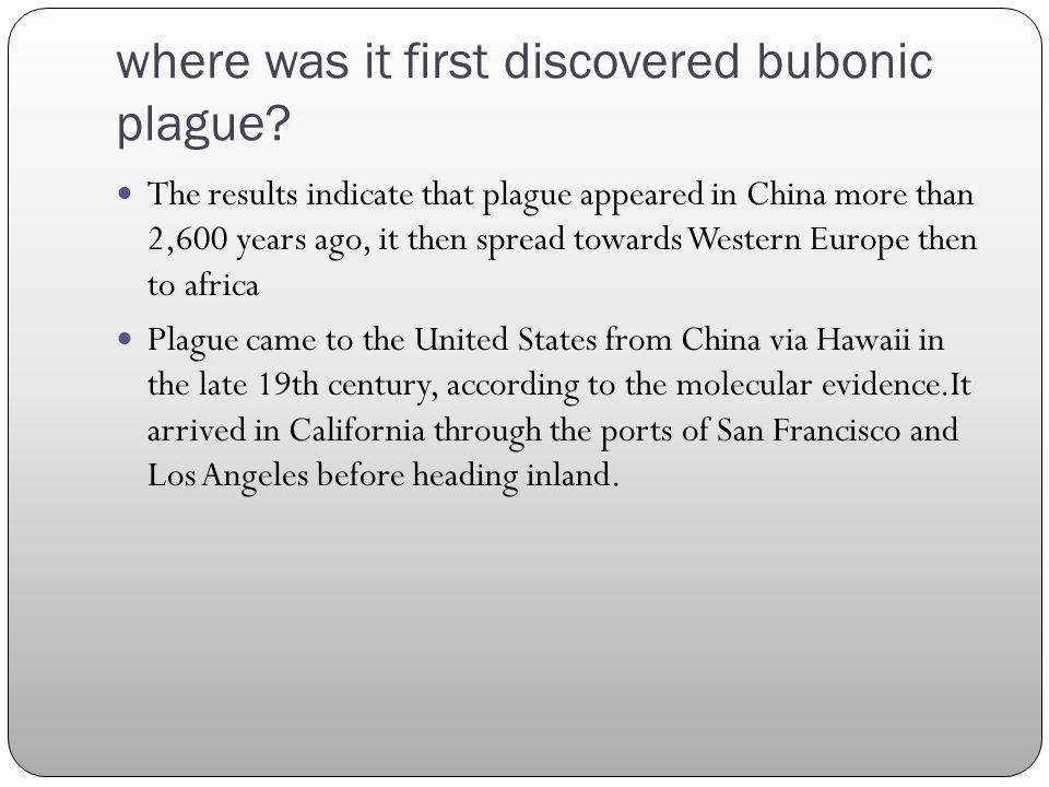 where was it first discovered bubonic plague