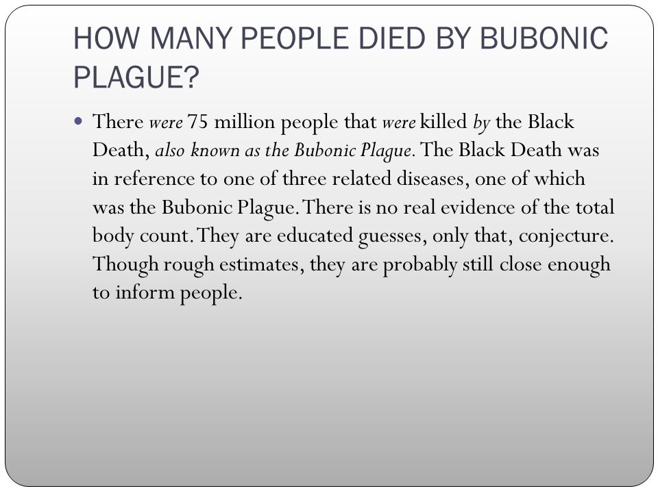 HOW MANY PEOPLE DIED BY BUBONIC PLAGUE