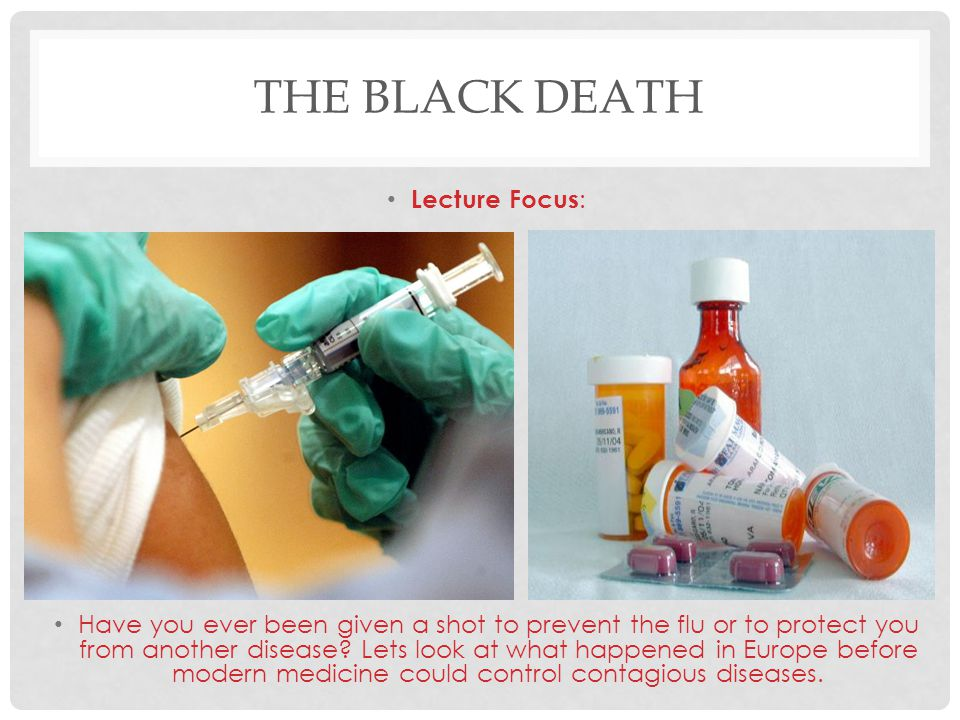 The Black Death Lecture Focus: