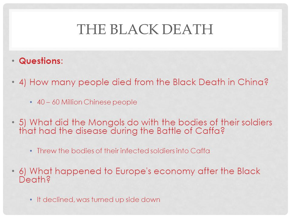 The Black Death Questions: