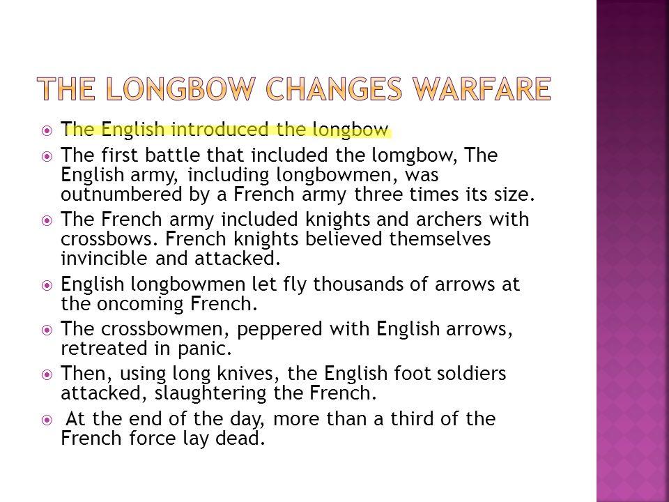 The Longbow Changes Warfare