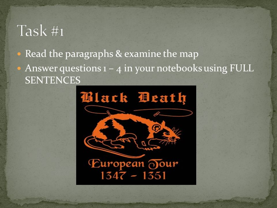 Task #1 Read the paragraphs & examine the map