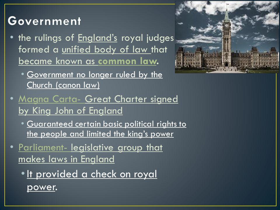 Government It provided a check on royal power.