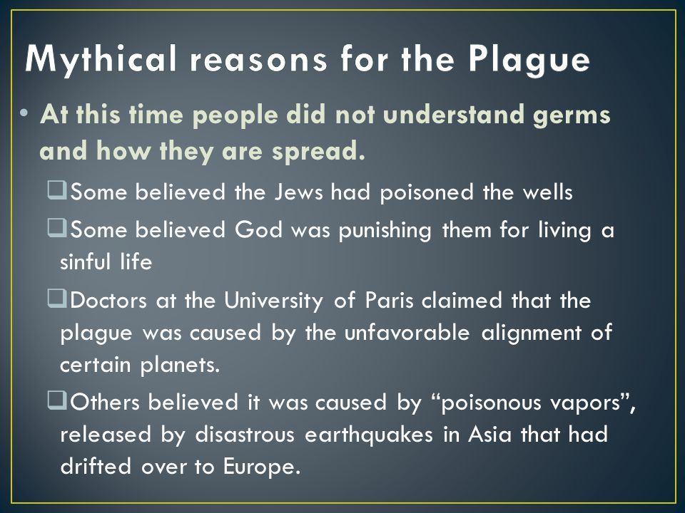 Mythical reasons for the Plague