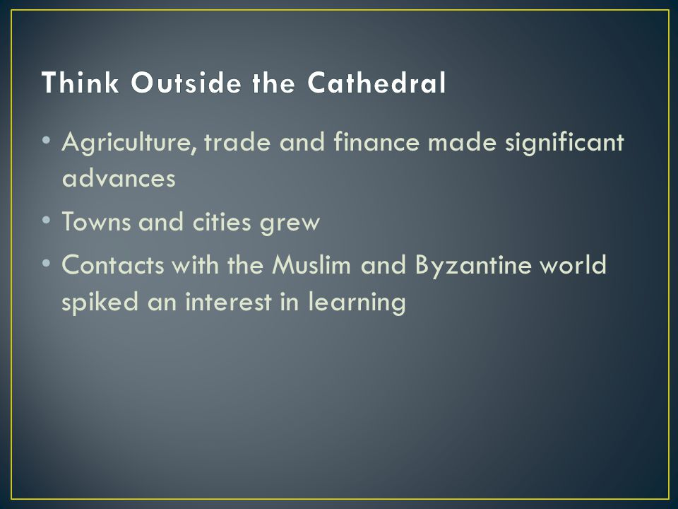 Think Outside the Cathedral