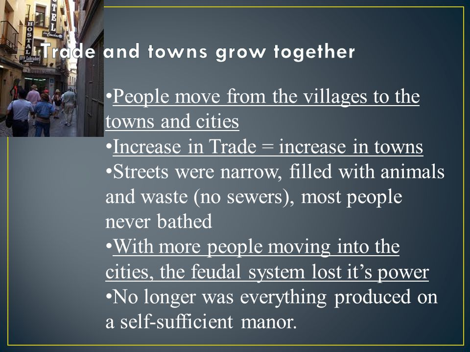 Trade and towns grow together