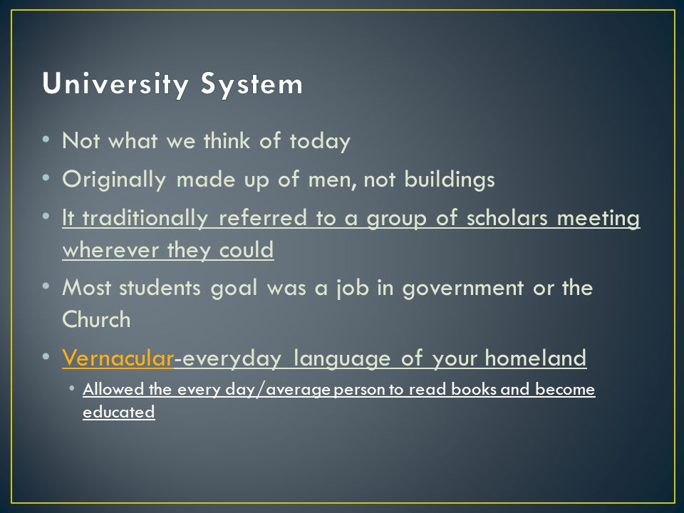 University System Not what we think of today
