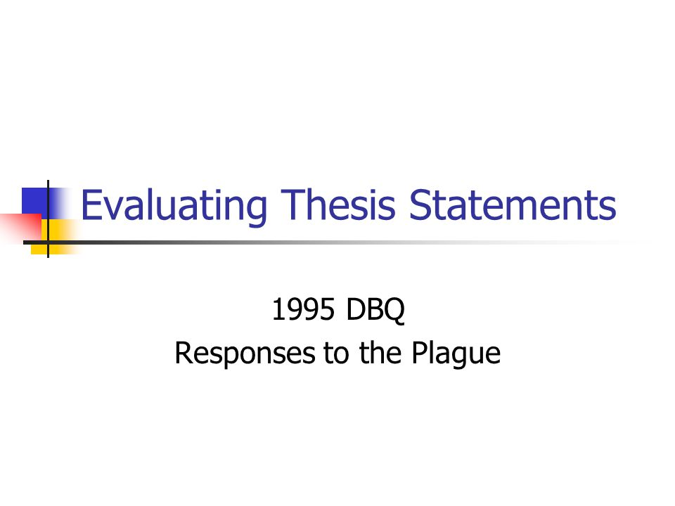 essay evaluate statement