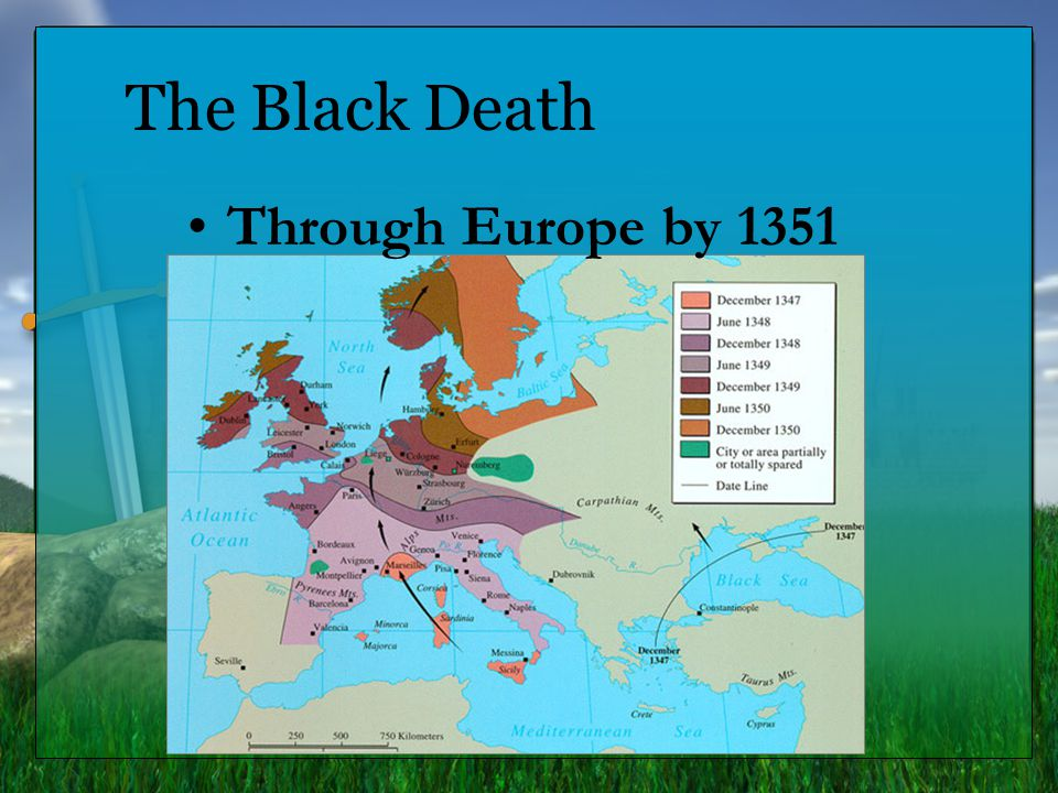 The Black Death Through Europe by 1351 7.6.7