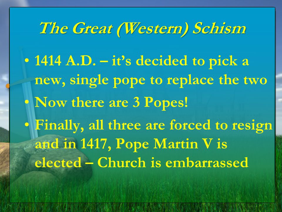 The Great (Western) Schism