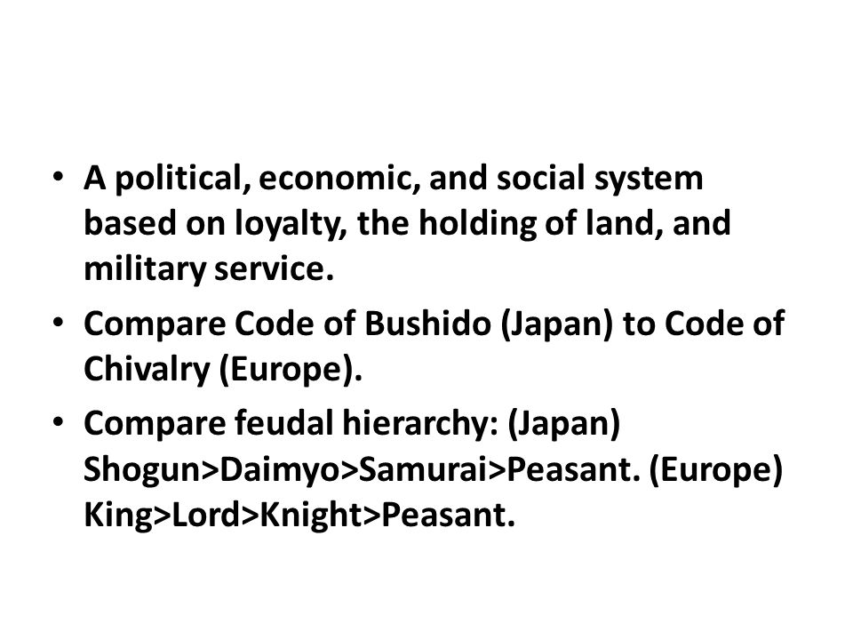 A political, economic, and social system based on loyalty, the holding of land, and military service.