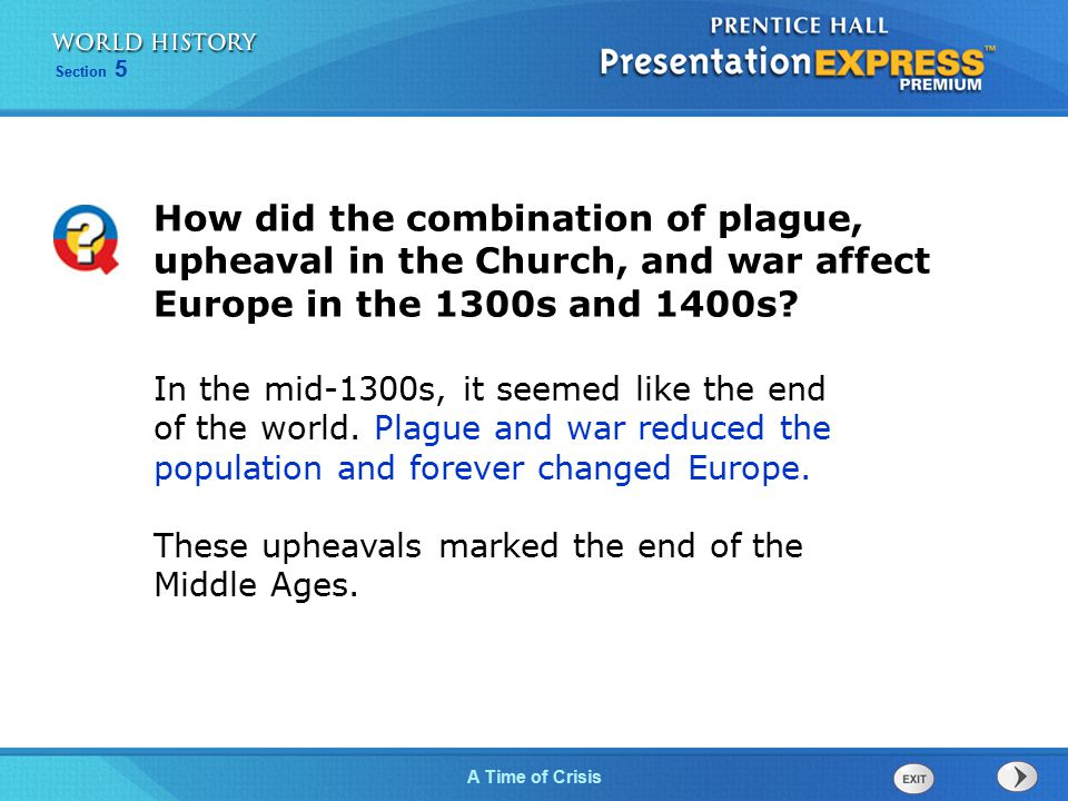 How did the combination of plague, upheaval in the Church, and war affect Europe in the 1300s and 1400s