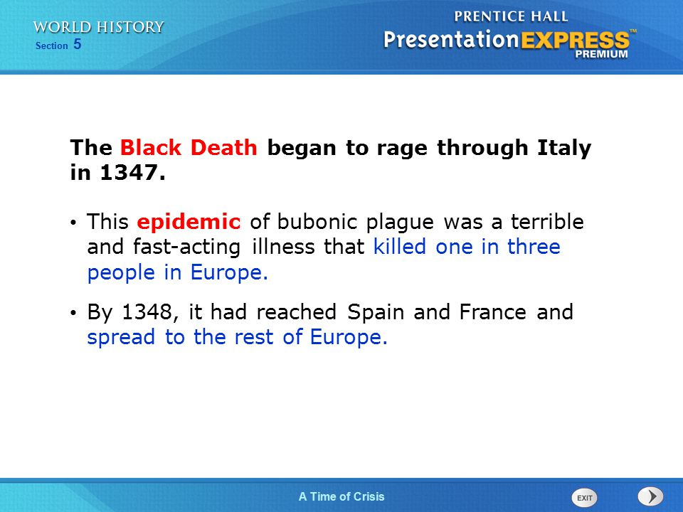 The Black Death began to rage through Italy in 1347.