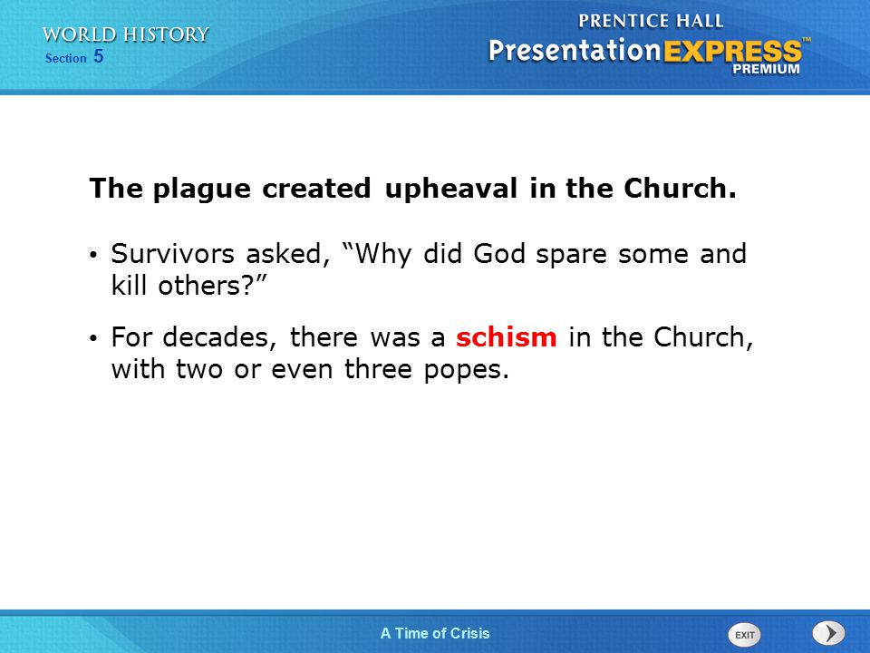 The plague created upheaval in the Church.