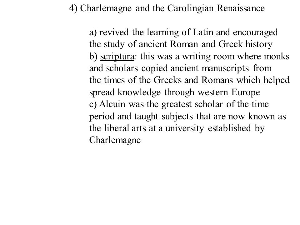 4) Charlemagne and the Carolingian Renaissance